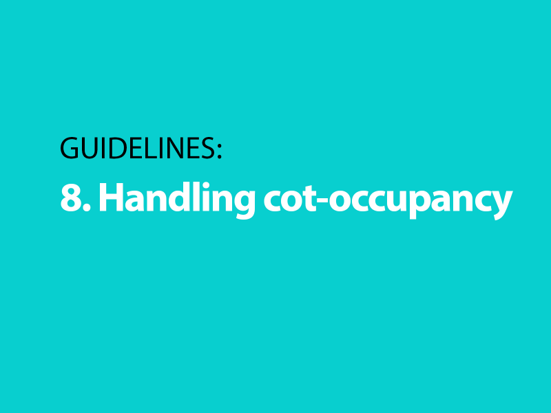 Guidelines: 8. Handling cot-occupancy
